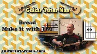 Make It With You - Bread - Acoustic Guitar Lesson
