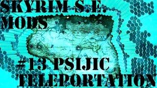 Skyrim Special Edition Mods #13: Psijic Teleport Spells