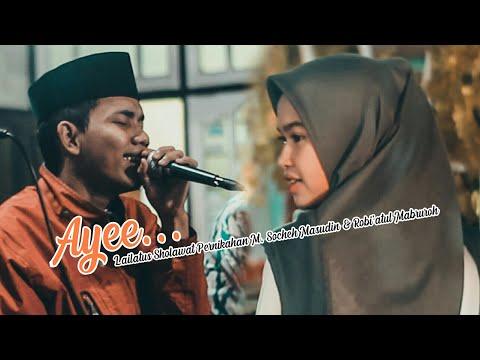 SM feat FB - Ya Hadiyarrukban | Lailatus Sholawat Pernikahan Socheh Masudin & Robi'atul Mabruroh