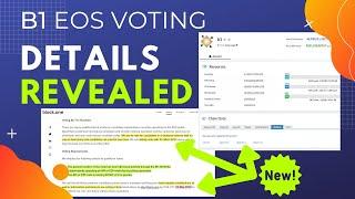 B1 EOS Voting Details Revealed