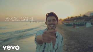 ÁNGEL CAPEL - Si Me Das
