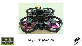 My FPV Journey - 18 Months Later