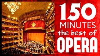 ★★ 150 Minutes ★★ The best of Opera ( Carmen, Traviata, Così fan Tutte, Aida etc etc ) HD