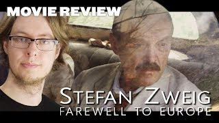 Stefan Zweig: Farewell to Europe - Movie Review