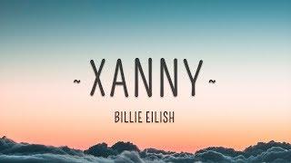 Billie Eilish   Xanny (Lyrics)