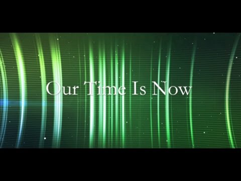 Our Time Is Now - Colton Dixon (Lyrics)