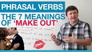 Phrasal Verbs - The 7 Meanings of 'Make Out'