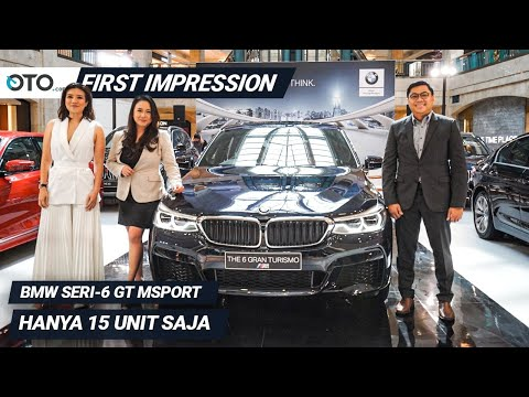 BMW Seri 6 GT MSport | First Impression | Hanya 15 Unit Saja | OTO.com