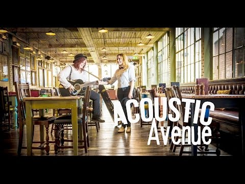 Acoustic Avenue Video