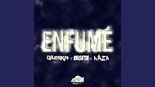 Enfumé (feat. Naza, Vegeta)
