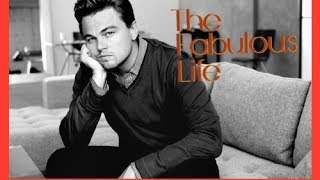 Звездная Жизнь Леонардо Дикаприо / the fabulous life of Leonardo Dicaprio
