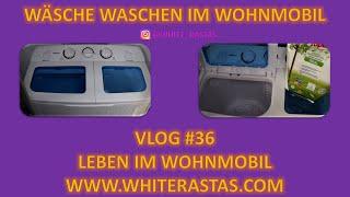 Leben im Wohnmobil Vlog #36 - Wäsche waschen im Wohnmobil - Camping Waschmaschine OneConcept