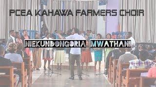 Niekundongoria Mwathani   By PCEA KAHAWA FARMERS CHOIR