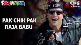 Pak Chik Pak - Video Song | Raja Babu | Govinda & Karishma