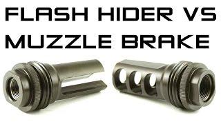 Flash Hider VS Muzzle Brake