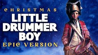 Little Drummer Boy - Epic Version | Christmas Songs
