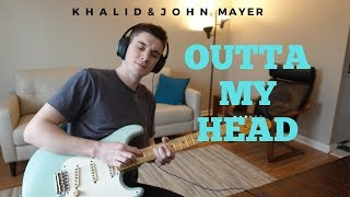 Khalid With John Mayer   Outta My Head Cover