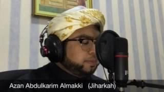 Azan Abdulkarim Almakki (Upin & Ipin) Lagu Jiharkah