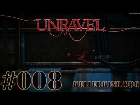 Unravel [HD|60FPS] #008 - Entgleist Teil 2 ★ Let's Play Unravel