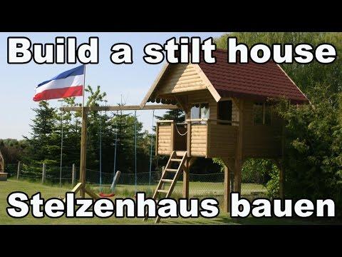 Stelzenhaus selber bauen (Spielturm) / Build a StiltHouse - Kanal für Kinder / Kinderkanal