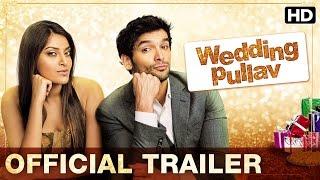 Wedding Pullav (Uncut Trailer) | Introducing Anushka, Diganth, Karan V Grover, Sonali Sehgal