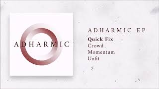 Video Adharmic EP Playlist