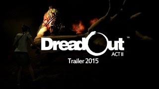 DreadOut Act 2 video