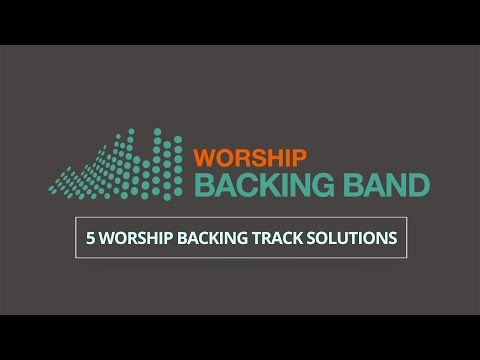 Worship Backing Band: choose from 5 backing track resources for churches