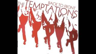 The Temptations - Never, Never Gonna Give Ya Up
