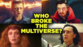 MCU Multiverse: WHO BROKE IT? Top 12 Suspects Explained!
