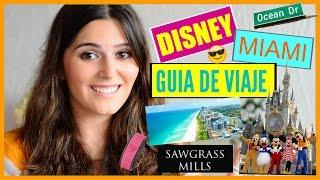 DISNEY / MIAMI: Tips y Recomendaciones para tu Viaje (Argentina) | STEPHT
