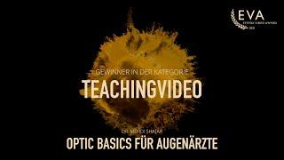 Optic Basics für Augenärzte - PD. Dr. Mehdi Shajari