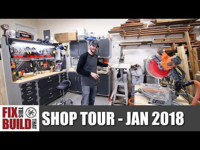 Fix This Build That Woodworking Workshop Tour - Jan 2018