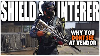 THE DIVISION 2 SHIELD SPLINTERER & WHY YOU DON'T SEE IT AT THE VENDOR & HOW TO GET IT