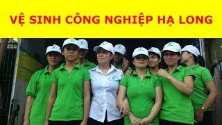 Vệ sinh công nghiệp Hạ Long