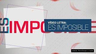 Funky - Es Imposible - Nuevo 2015 (Video Letras)
