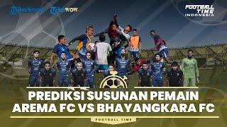FOOTBALL TIME: Prediksi Susunan Pemain Arema FC Vs Bhayangkara FC
