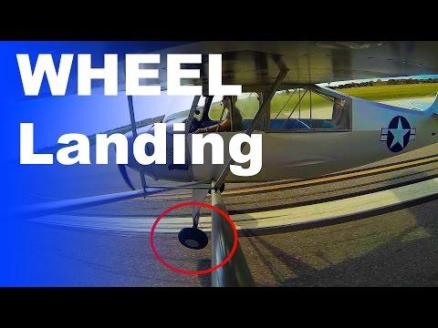 Ground School: Wheel Landing   How to Land a Taildragger