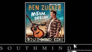 Ben Zucker   Mein Berlin (Southmind Edit)