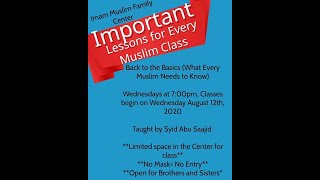 Important Lessons For Every Muslim #1(intro./importance of saying the Shahadah)- by Syid Abu Saajid
