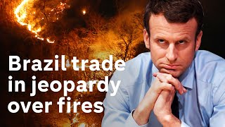 Amazon fires: France and Ireland threaten to block Brazil trade