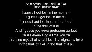 Sam Smith - The Thrill Of It All Lyrics