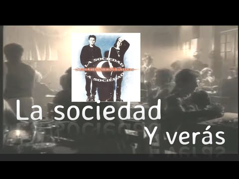 La sociedad - y veras (oficial hd con letra by hbk)