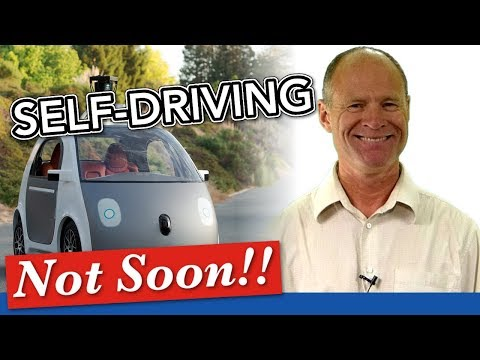 Self-Driving Cars & 6 Reasons Why These Won't Be Coming Soon
