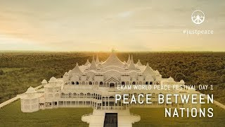 Ekam World Peace Festival | ☮️ Day 1 | Peace Between Nations