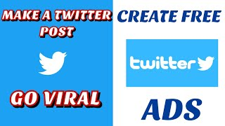 HOW TO PROMOTE YOUR TWEET FOR FREE|GET LIKES AND RETWEETS FREE ON TWITTER| FREE TWITTER ADS CAMPAIGN