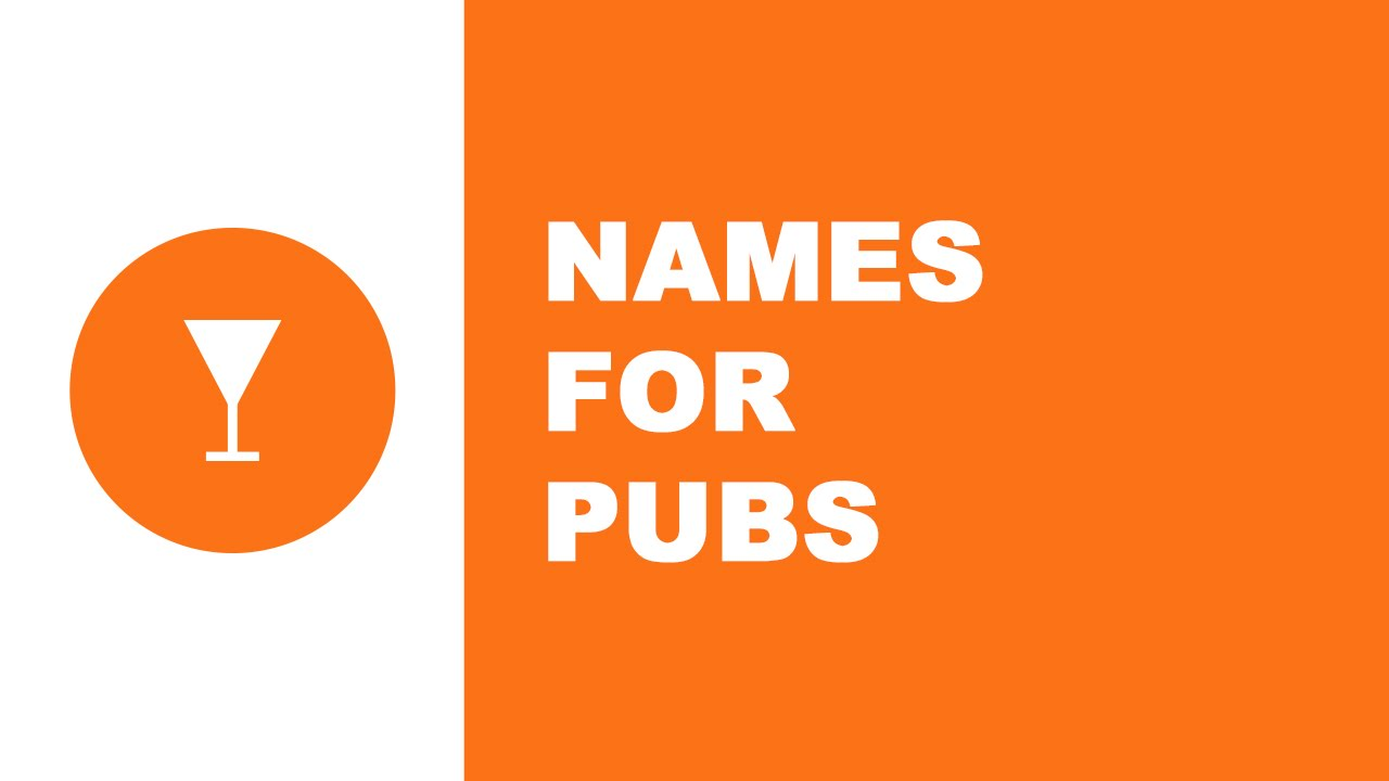 Names for pubs - the best names for your company - www.namesoftheworld.net