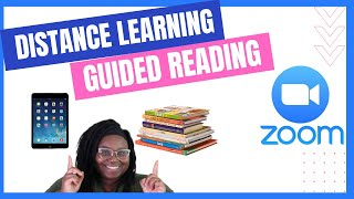 Distance Learning Guided Reading Tutorial!