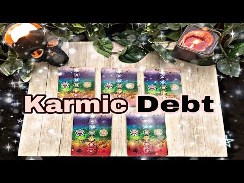 What is YOUR KARMIC 🎆 DEBT💰? 🔮