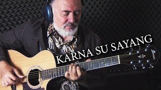 Karna Su Sayang - fingerstyle guitar